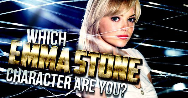 Which Emma Stone Character Are You?