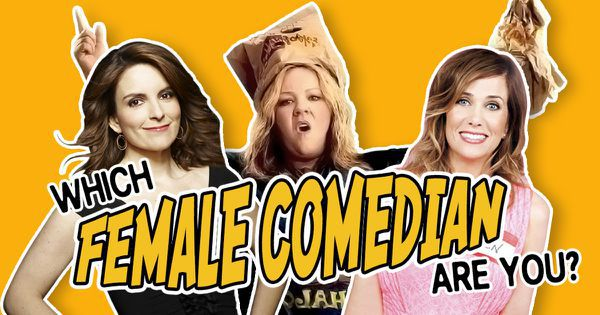 Which of These Female Comedians Are You?