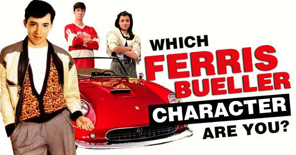 """Which """"Ferris Bueller"""" Character Are You?"""