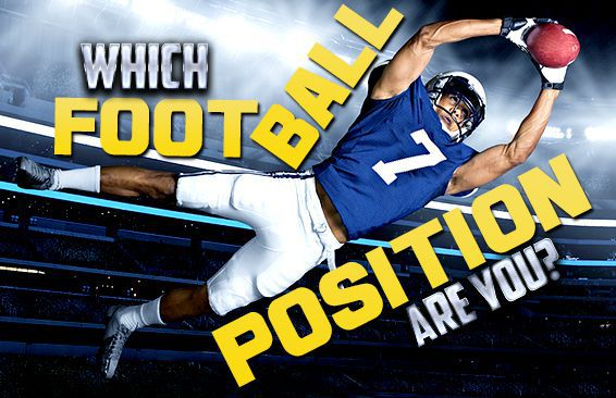 Which football position are you