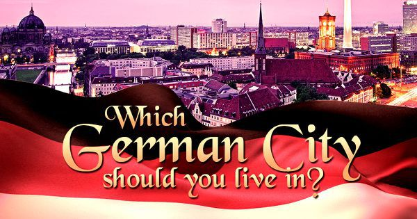 Which German City Should You Live In?