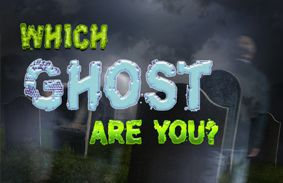Which Ghost Are You?