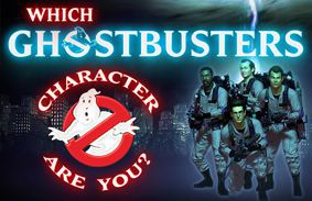Which Ghostbusters Character Are You?