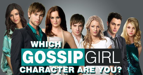 "Which ""Gossip Girl"" Character Are You?"