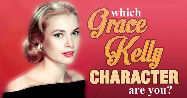 Which Grace Kelly Character Are You?