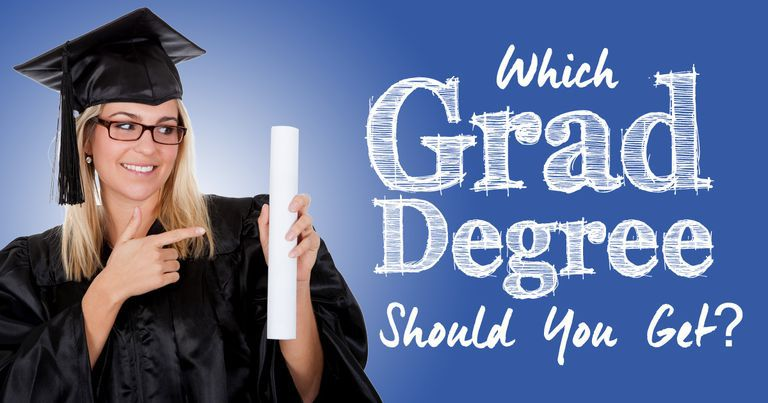 which grad degree should you get