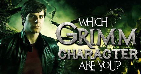 """Which """"Grimm"""" Character Are You?"""