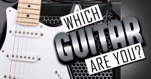 Which Guitar Are You?