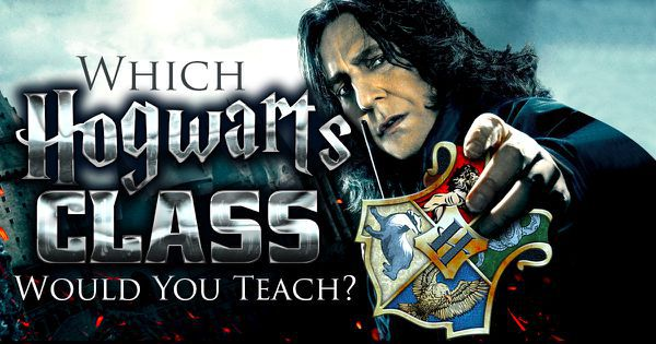 which hogwarts class would you teach