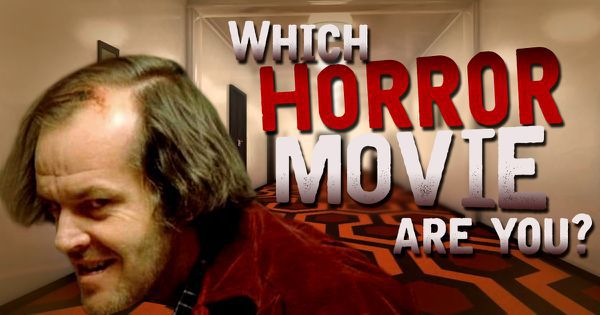 Which Horror Movie Are You?