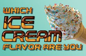 Which Ice Cream Flavor Are You?