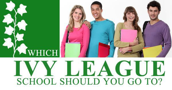which ivy league school should you go to