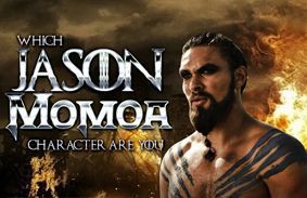 Which Jason Momoa Character Are You?
