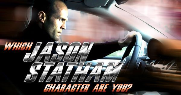 Which Jason Statham Character Are You?