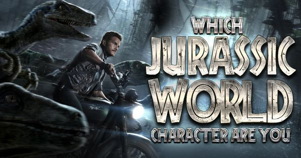 """Which """"Jurassic World"""" Character Are You?"""