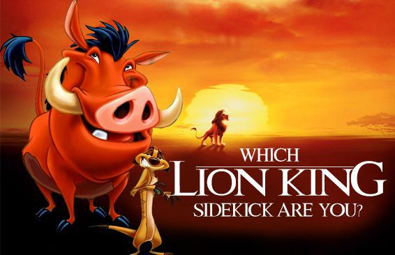 Which Lion King Sidekick Are You?