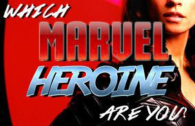 Which Marvel Heroine Are You?