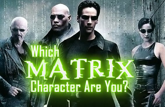 Which Matrix Character Are You?