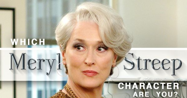 Which Meryl Streep Character Are You?