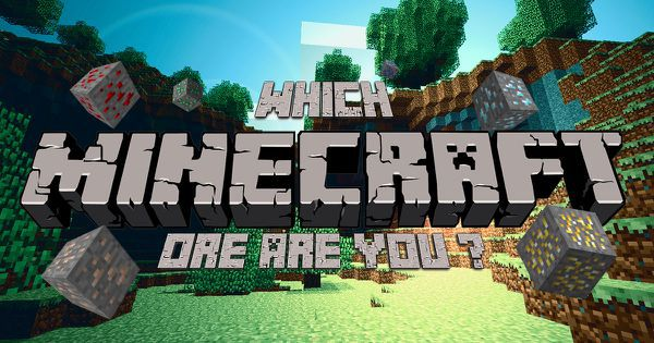 "Which ""Minecraft"" Ore Are You?"