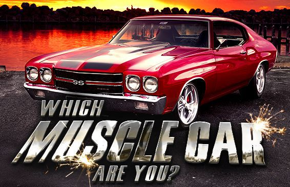 Which Muscle Car Are You?