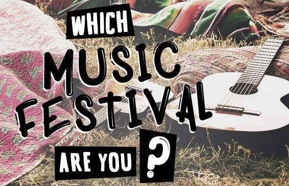 Which Music Festival Are You?