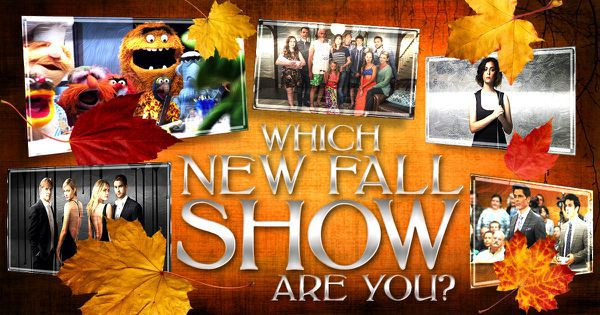 Which New Fall Show Are You?