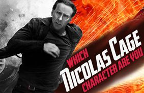 Which Nicolas Cage Character Are You?