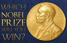 Which Nobel Prize Will You Win?