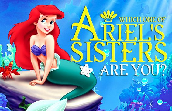 Which One Of Ariel's Sisters Are You?