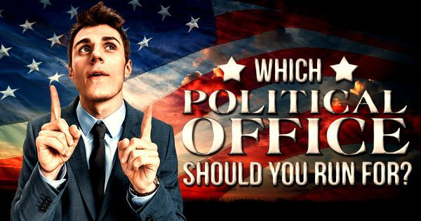 Which Political Office Should You Run For?