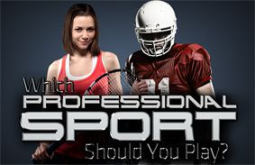 Which Professional Sport Should You Play?