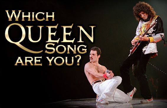 Which Queen song are you