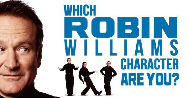 Which Robin Williams Character Are You?