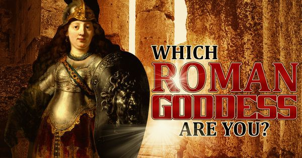 Which Roman Goddess Are You?