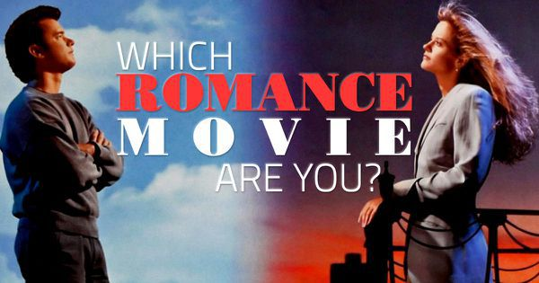 Which Romance Movie Are You?