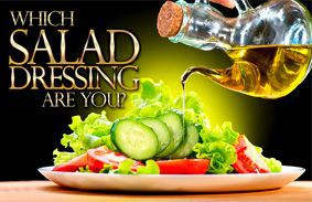 Which Salad Dressing Are You?
