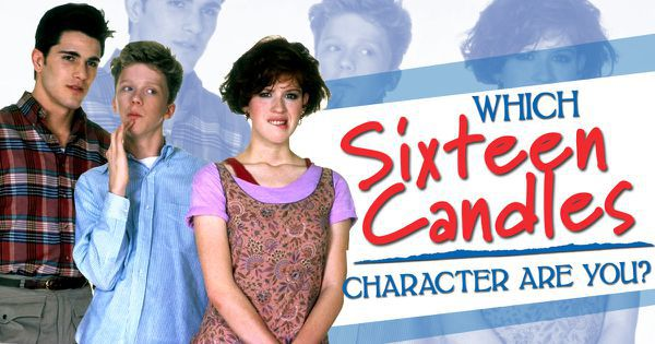 """Which """"Sixteen Candles"""" Character Are You?"""