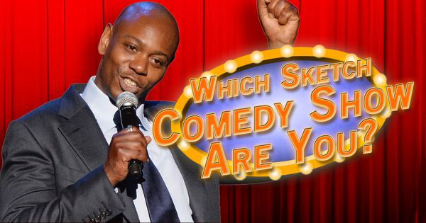 Which Sketch Comedy Show Are You?