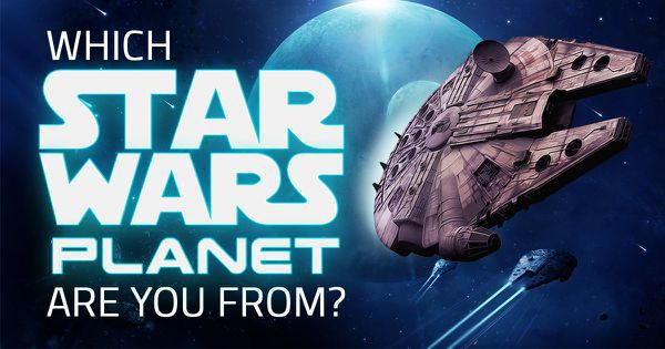 "Which ""Star Wars"" Planet Are You From?"