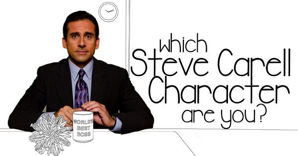 Which Steve Carell Character Are You?