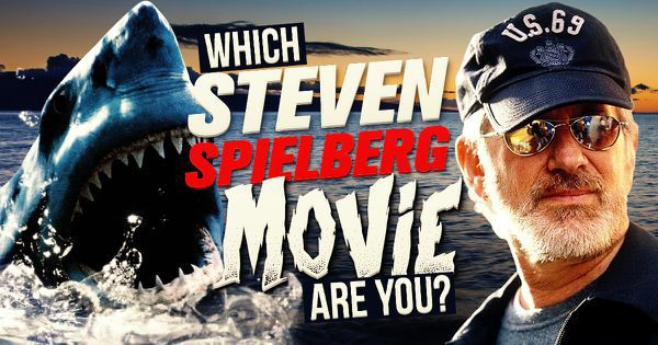 Which of the Famous Steven Spielberg Movies Are You?