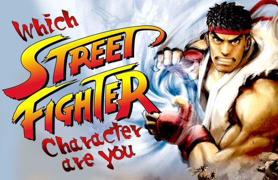 Which Street Fighter Character Are You?
