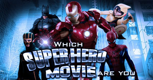 Which Superhero Movie Are You?