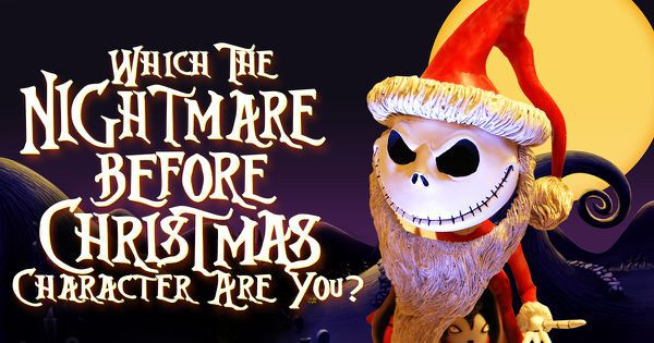 "Which ""The Nightmare Before Christmas"" Character Are You?"