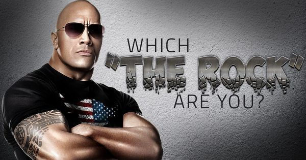 "Which ""The Rock"" Are You?"