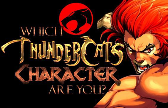 Which ThunderCats Character Are You?