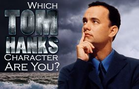 Which Tom Hanks Character Are You?