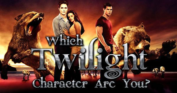 """Which """"Twilight"""" Character Are You?"""