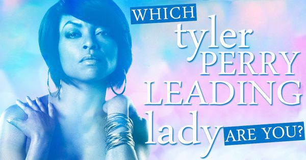 Which Tyler Perry Leading Lady Are You?